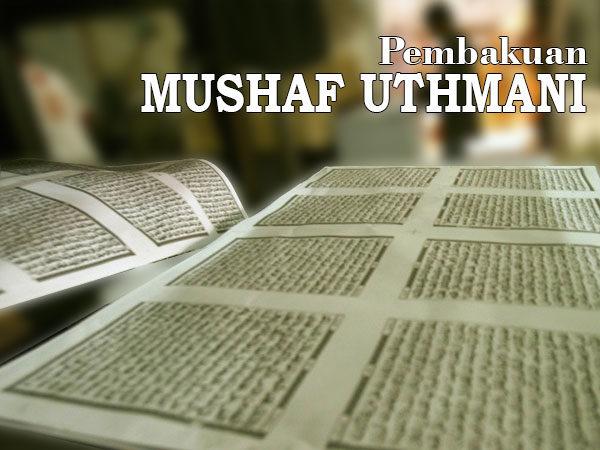 PEMBAKUAN MUSHAF UTHMANI
